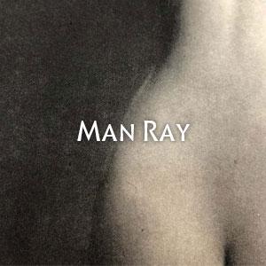 マン・レイ Man Ray